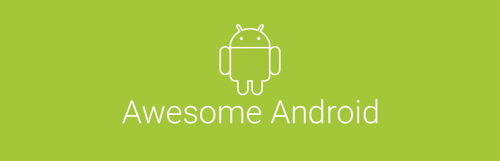 GitHub - JStumpp/awesome-android: A curated list of awesome Android