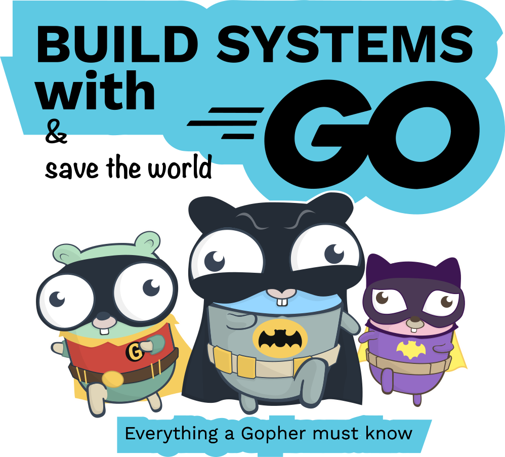 Build systems with GO