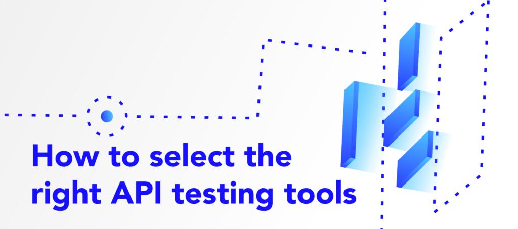 Select API Testing Tools