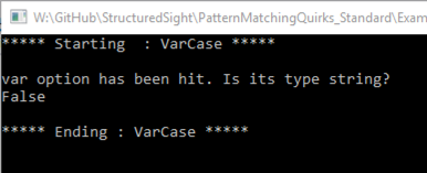 Shows var case statement doesn't know type