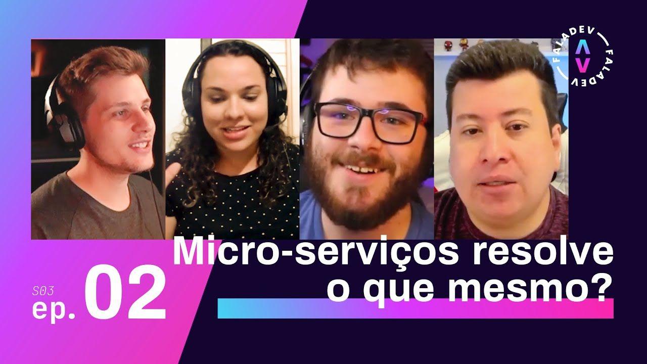 Podcast #FalaDev - Vamos falar de Microsserviços