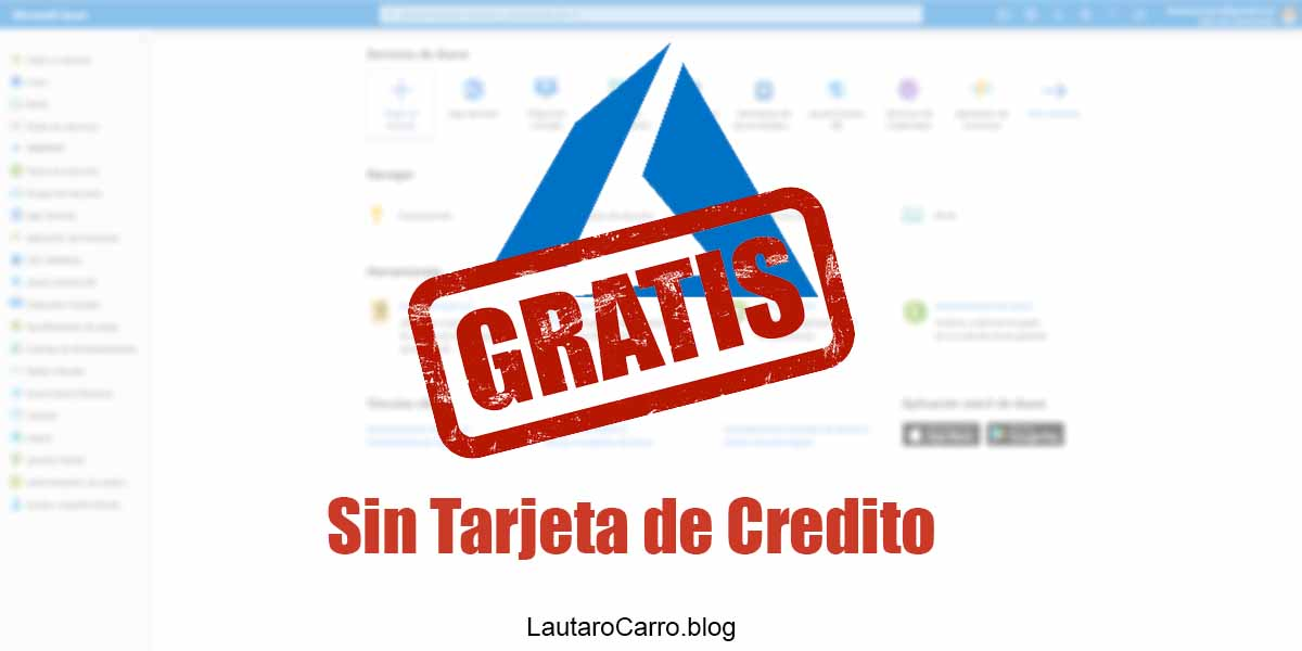 Empezar a usar Azure gratis y sin tarjeta de crédito