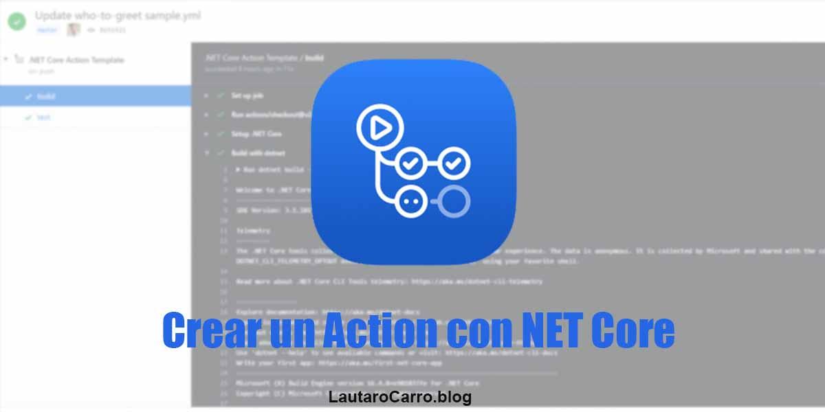GitHub Action Crear un Action con NET Cor