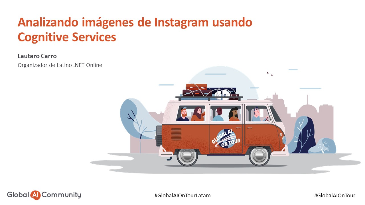 Analizando imágenes de Instagram usando Cognitive Services – Global AI On Tour Latam