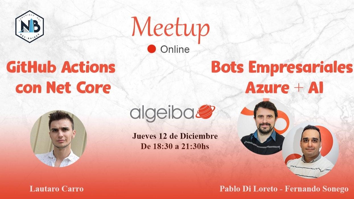 Meetup Online en Algeiba: GitHub Actions & Azure Bot Services