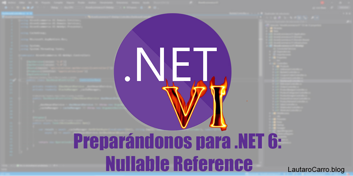 NULLABLE REFERENCE EN NET 6