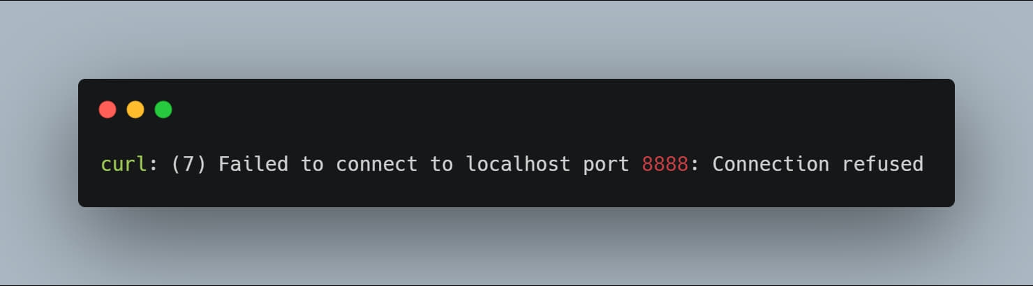curl: (7) Failed to connect to localhost port 8888: Connection refused