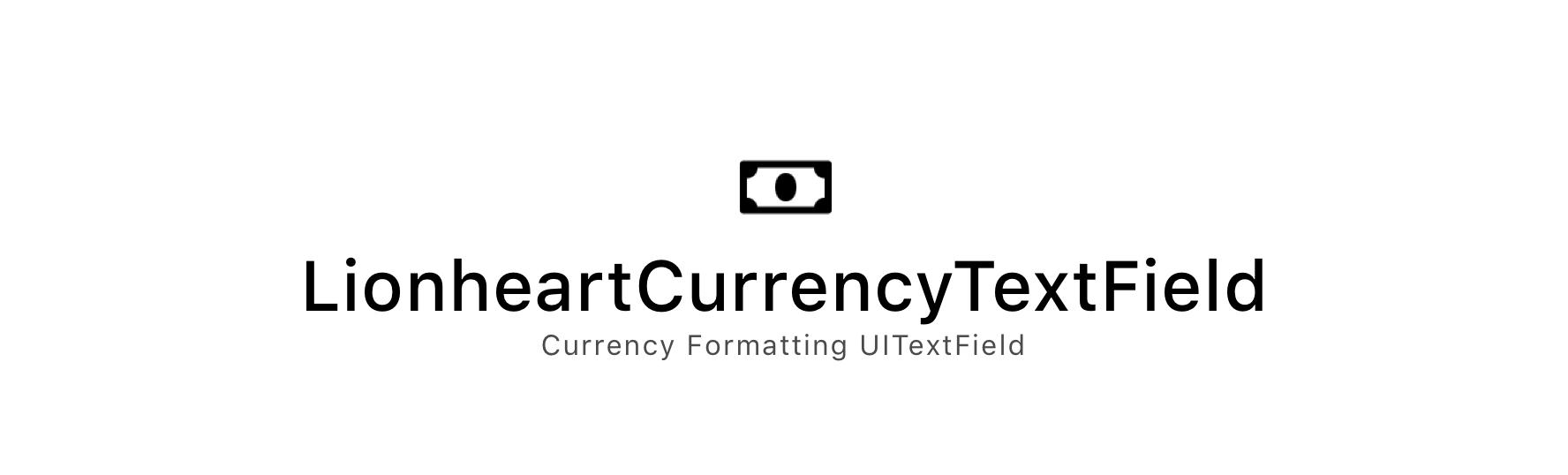 LionheartCurrencyTextField