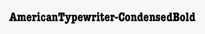 AmericanTypewriter-CondensedBold
