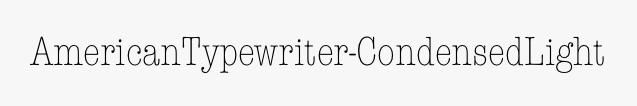 AmericanTypewriter-CondensedLight