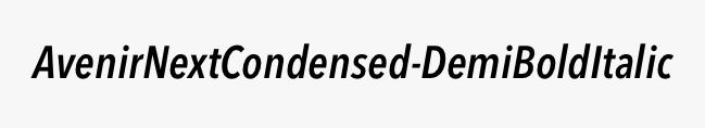 AvenirNextCondensed-DemiBoldItalic