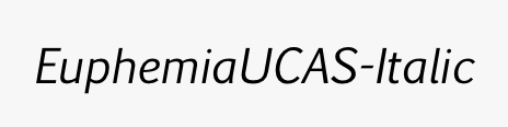 EuphemiaUCAS-Italic