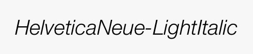 HelveticaNeue-LightItalic