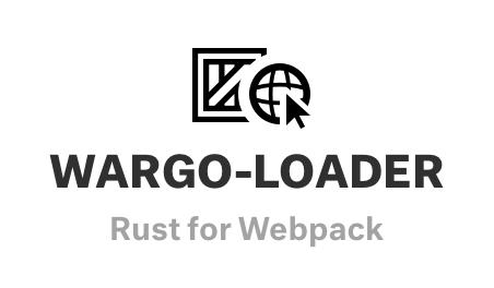 wargo-loader: Rust for Webpack