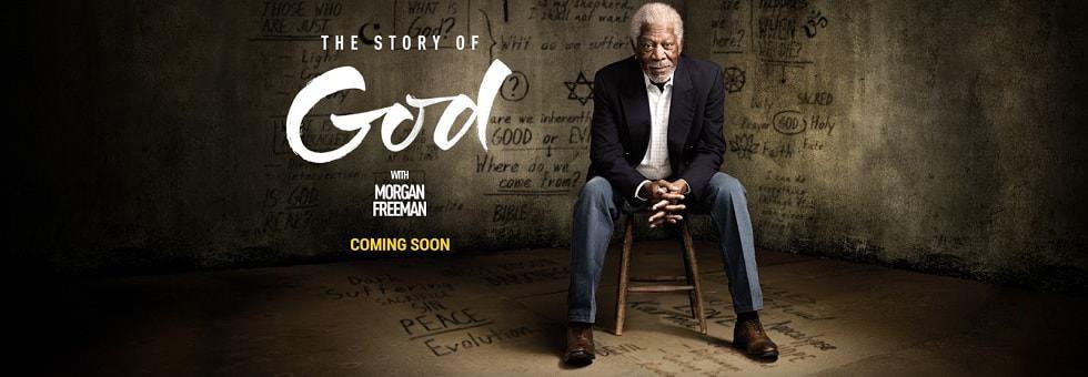 The Story of God com Morgan Freeman