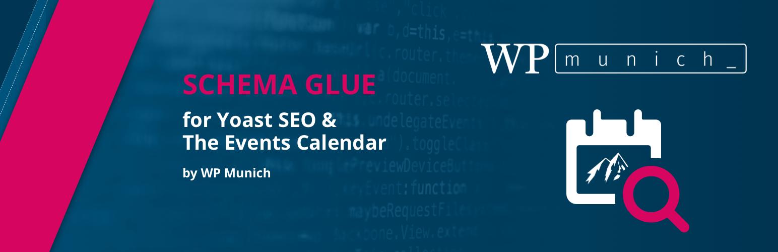 Schema Glue for Yoast SEO & The Events Calendar by WP Munich