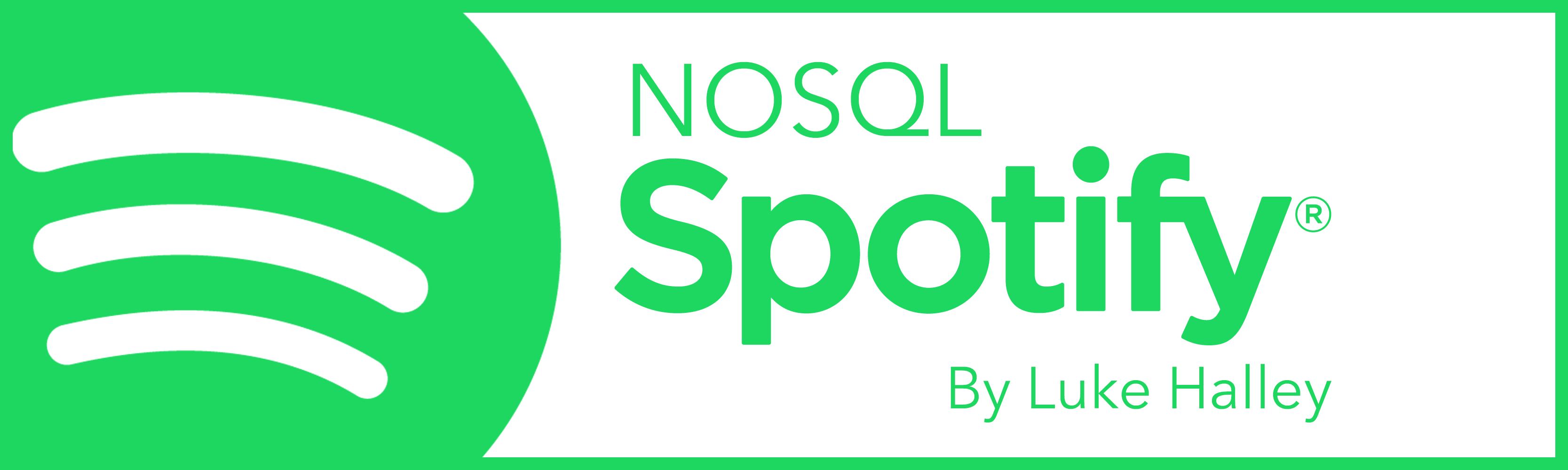 NoSQL-Spotify/readme md at master · lukehalley/NoSQL-Spotify