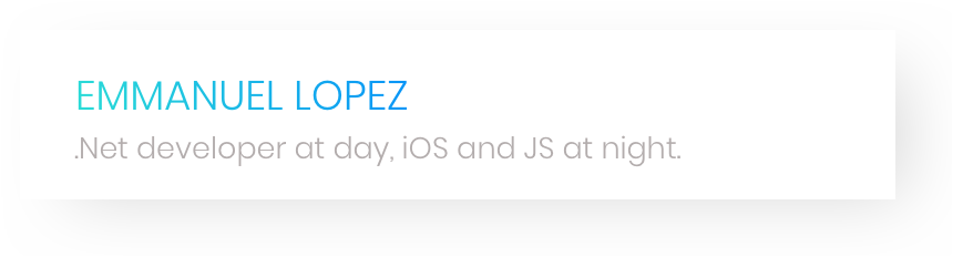 banner that says Emmanuel lopez - .net developer at day, ios and js at night