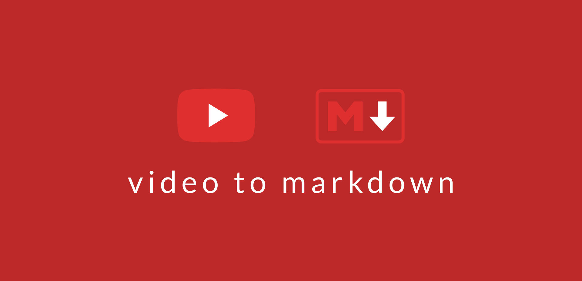 Video to Markdown