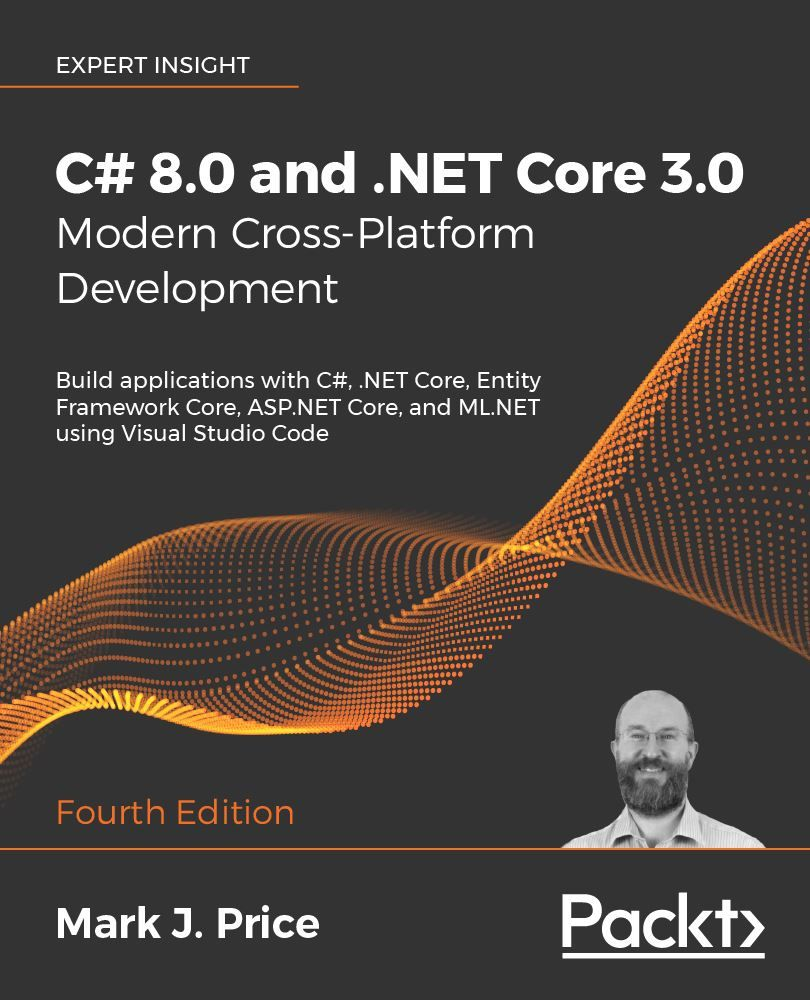 C# 8.0 and .NET Core 3.0 by Packt Publishing