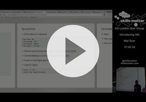 Video of Mat Ryer speaking about Silk