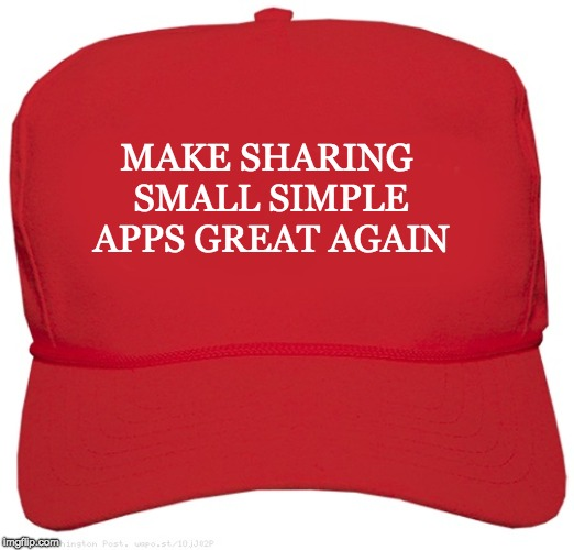 A red Trump supporter hat embroidered with the phrase 'make sharing small simple apps great again'.