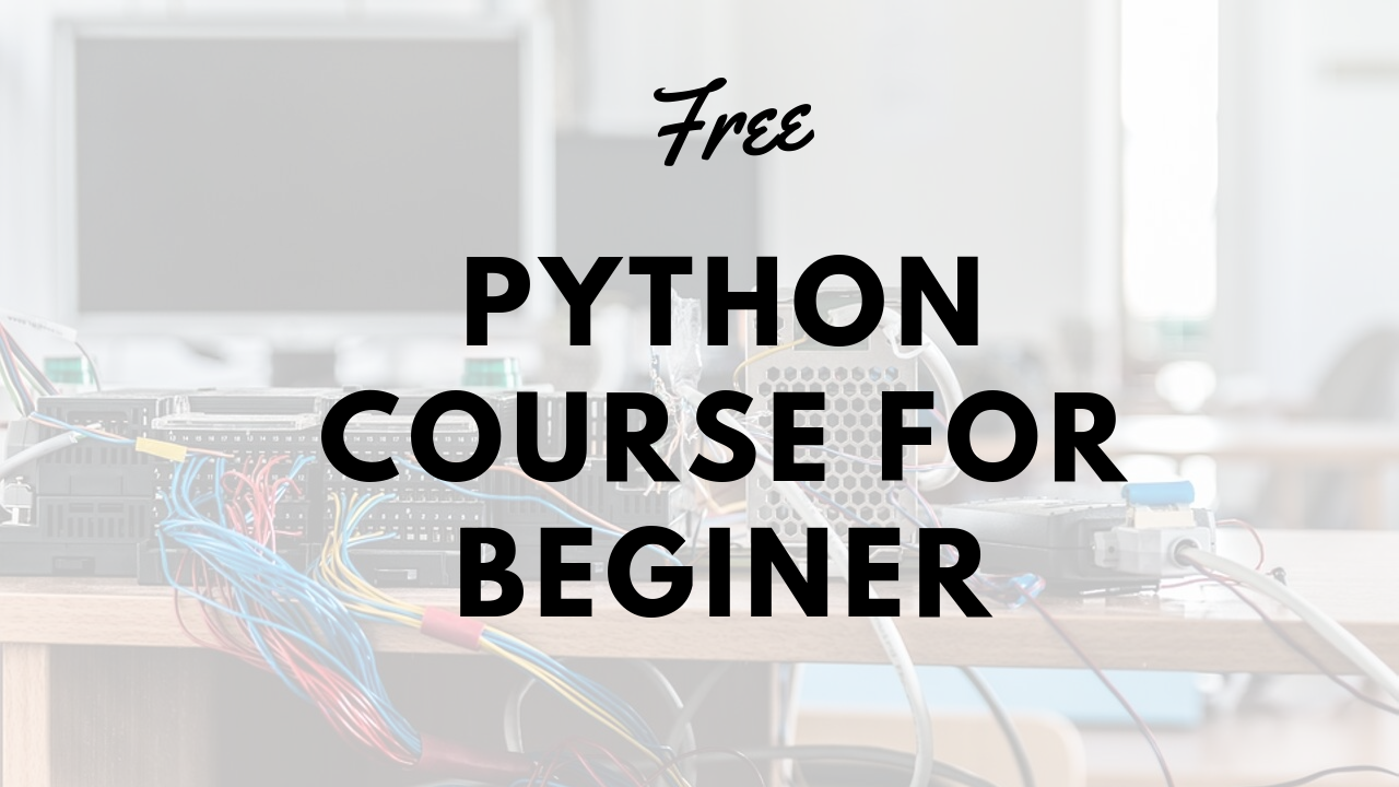 Free Python Course For Beginner.