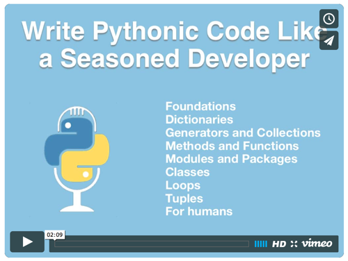 Pythonic Code Course Welcome Video