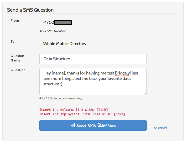 Bridgely sends questions via SMS