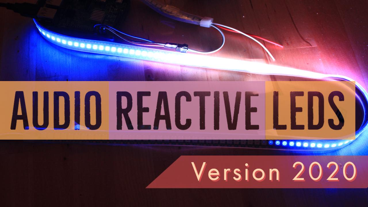 Audio Reactive LED Strip Tutorial