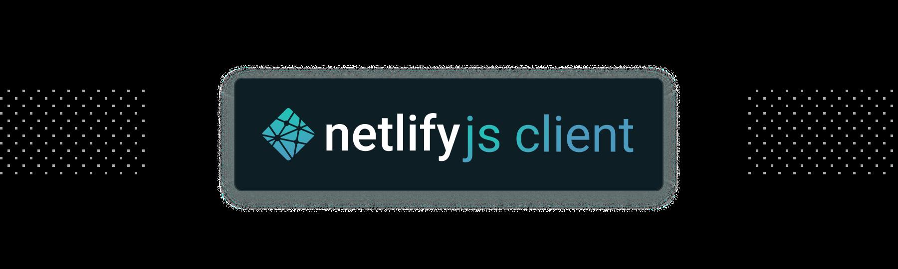 netlify/js-client