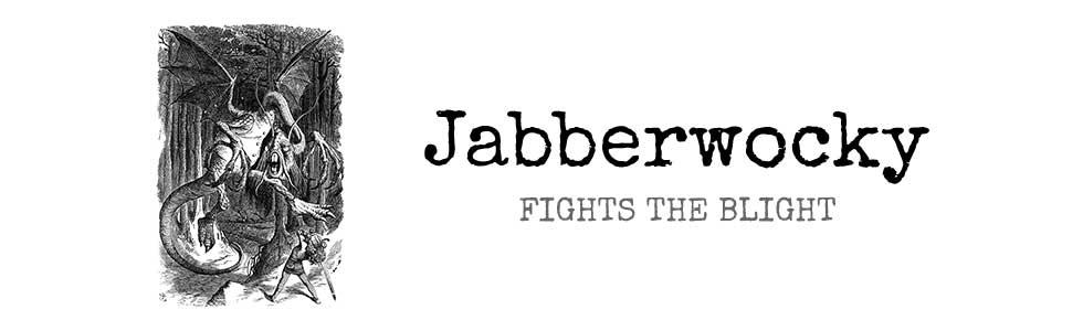 Jabberwocky fights the blight