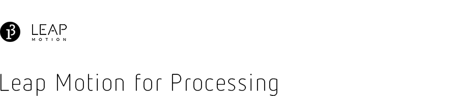 Leap Motion for Processing