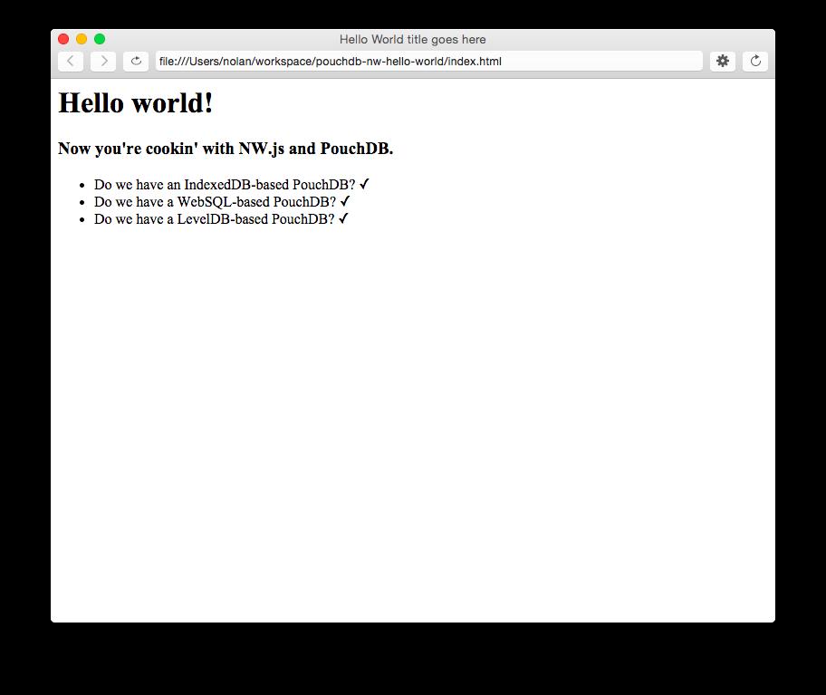 GitHub - nolanlawson/pouchdb-nw-hello-world: Demo of using