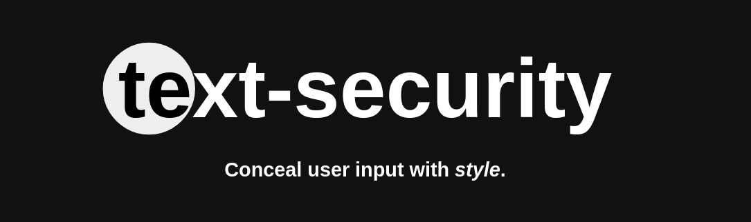 text-security