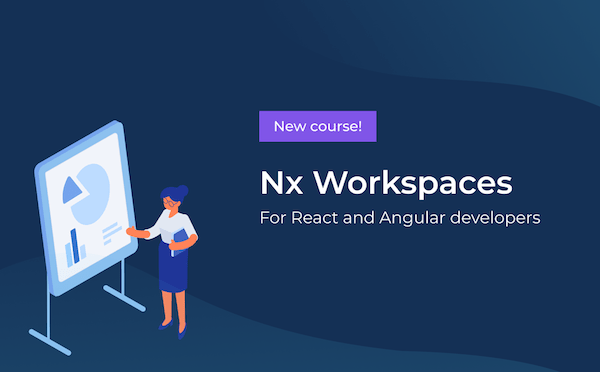 Nx Workspaces video course