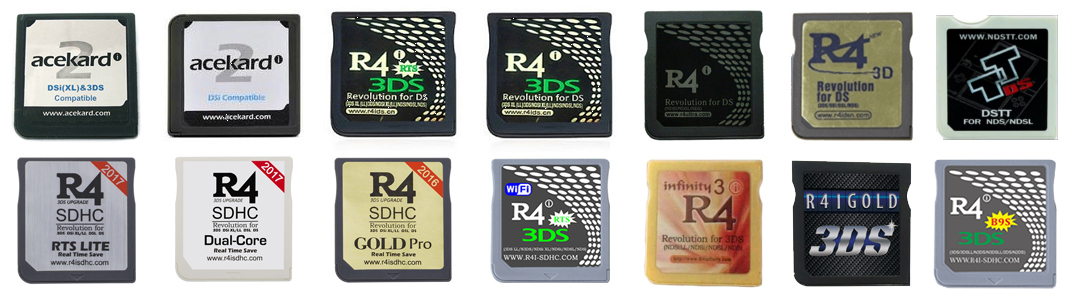 From Left to Right: Acekard 2i HW81, Acekard 2i HW44, R4i Gold 3DS RTS, R4i Gold 3DS, R4i Ultra, R4 3D Revolution, DSTT, R4i-SDHC RTS Lite, R4i-SDHC Dual-Core, R4-SDHC Gold Pro, R4i 3DS RTS, Infinity 3 R4i, R4i Gold 3DS Deluxe Edition, R4i-B9S