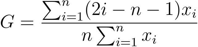G = \dfrac{ \sum_{i=1}^{n} (2i - n - 1) x_i}{n  \sum_{i=1}^{n} x_i}