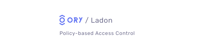 ORY Ladon - Policy-based Access Control