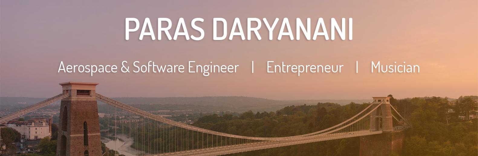 banner that says Paras Daryanani, aerospace and software engineer, entrepreneur, musician