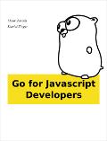 Go for Javascript Developers