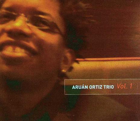 "Aruan Ortiz Trio ""Vol.1"", 2004"