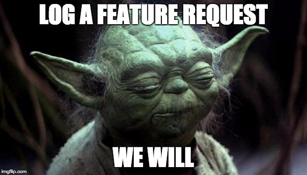 Yoda and feature requests