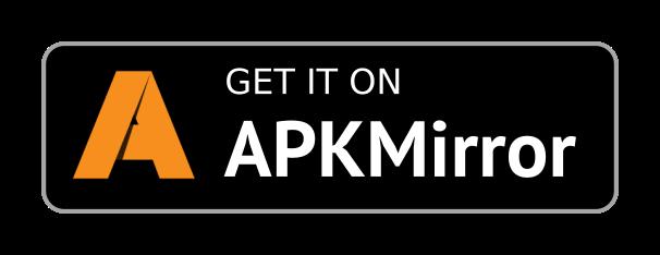 Get it on APKMirror