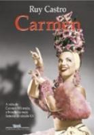 Carmem — Uma Biografia por Ruy Castro