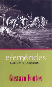 Efemérides de Gustavo Fontes (Editora Bagaço)
