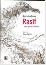 Rasif – Mar que arrebenta de Marcelino Freire