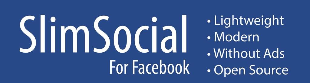 Aplikace SlimSocial na Facebooku (~ 700Kb & 0 Zbytečné oprávnění) Banner-slimFacebook-en