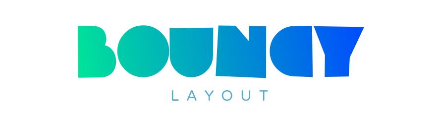 BouncyLayout