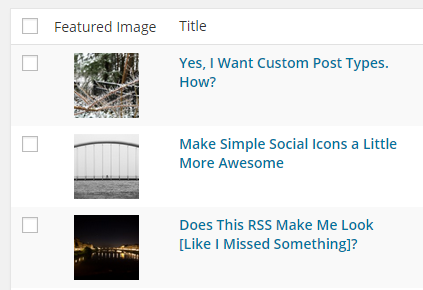 Quickly see which posts and terms have been assigned a Featured Image.